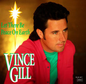 Let There Be Peace On Earth - Vince Gill & Jenny Gill